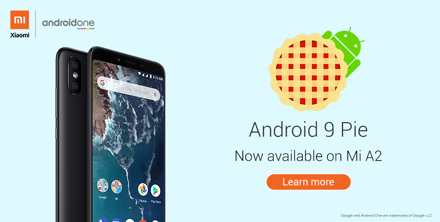 Android 9 Pie now available on Mi A2, update now! - Mi A2