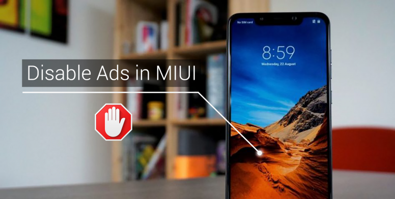 Updated on 23rd Nov, 2018] How to Disable Ads in MIUI - Tips
