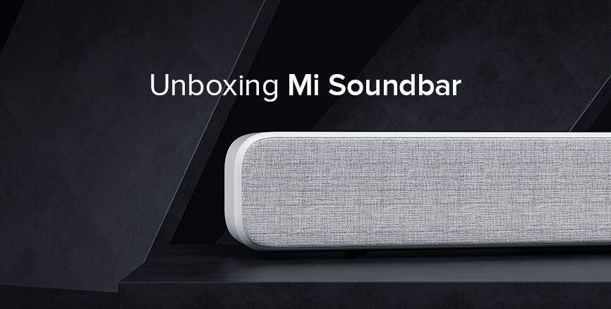 Presenting Mi Soundbar unboxing video & how to set it up quickly in 30 secs or less