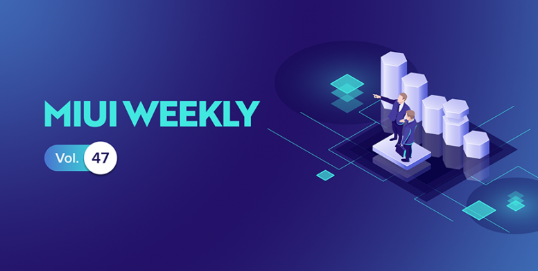 MIUI Weekly Vol 47] Introducing Hidden Apps, Dark Mode in