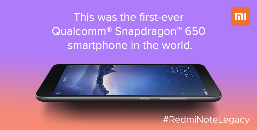 #RedmiNoteLegacy: Guess the first-ever Qualcomm® Snapdragon™ 650 smartphone in the world