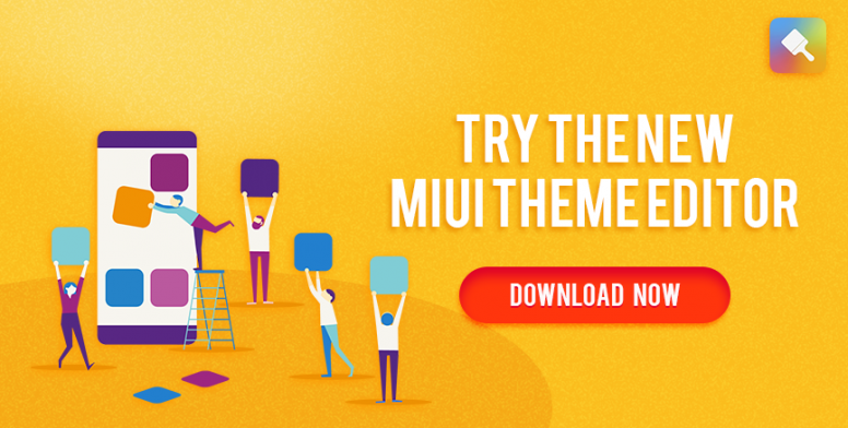 New MIUI Theme Editor - Download & Try it Now! - Themes - Mi